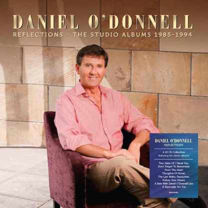 Daniel O'Donnell Reflections The Studio Albums 1985 – 1994 10CD Box Set