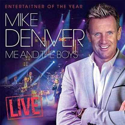 Mike Denver Me And The Boys (LIVE) Double CD