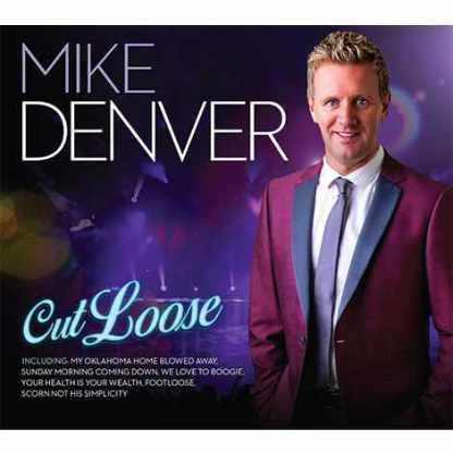 Mike Denver Cut Loose CD