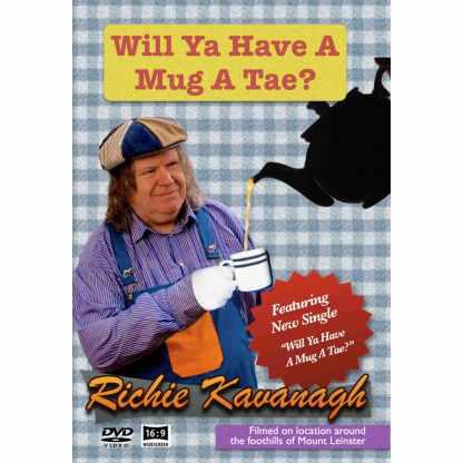 Richie Kavanagh Will Ya Have A Mug A Tae DVD