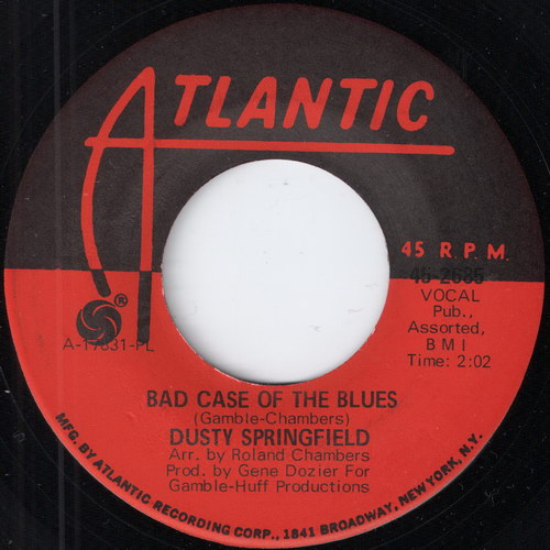 Buy vinyl single Dusty Springfield - Bad Case Of The Blues (Atlantic)