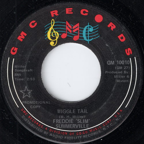 Freddie 'Slim' Summerville - Wiggle Tail, GMC Records