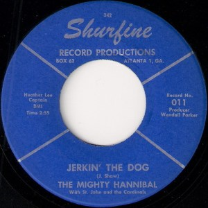 купить винил The Mighty Hannibal with St. John and The Cardinals - Jerkin' The Dog, Shurfine Record Productions