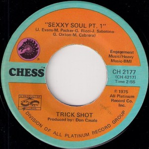 Trick Shot - Sexxy Soul, Chess 7""