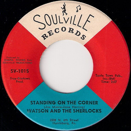 Watson And the Sherlocks - Standing On The Corner, Soulville 7""