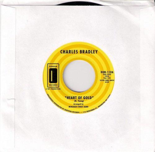 Charles Bradley - Heart Of Gold, Dunham 45