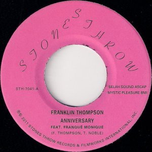 Franklin Thompson feat Franque Monique - Anniversary, Stones Throw 45
