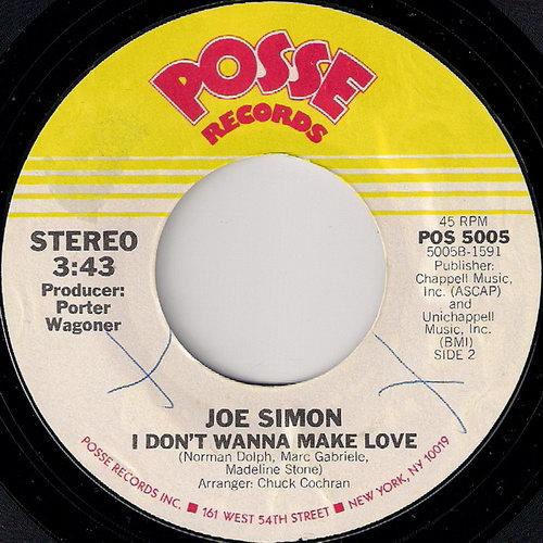 "Joe Simon - I Don't Wanna Make Love, Posse 7"""