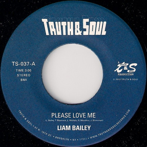 Liam Bailey - Please Love Me, Truth & Soul 45
