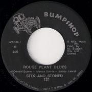 "Stix And Stoned - Rouge Plant Blues, Bumpshop 7"""