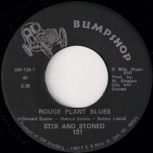 Stix And Stoned - Rouge Plant Blues, Bumpshop 7""