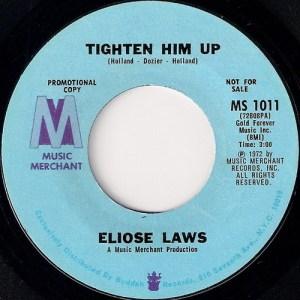 Eliose Laws - Tighten Him Up, Music Merchant 45