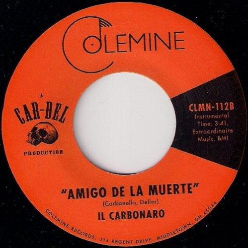 Il Carbonaro - Amigo De La Muerte, Colemine 45