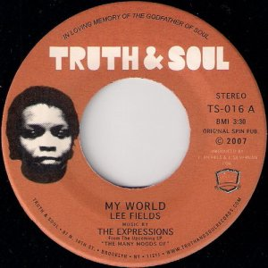 Lee Fields ‎& The Expressions - My World, Truth & Soul 45