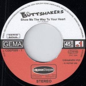 The Buttshakers - Show Me The Way To Your Heart, CopaseDisques 45