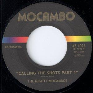 The Mighty Mocambos - Calling The Shots, Mocambo 45