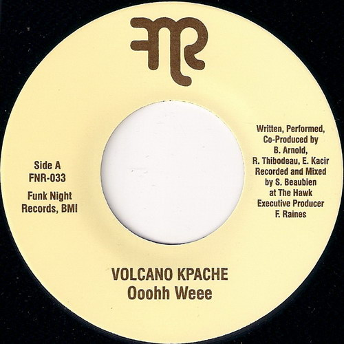 Volcano Kpache - Ooohh Weee, Funk Night Records 45