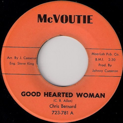 Chris Bernard - Good Hearted Woman, McVoutie 45