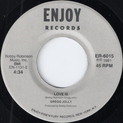 Gregg Jolly - Love Is, Enjoy 45