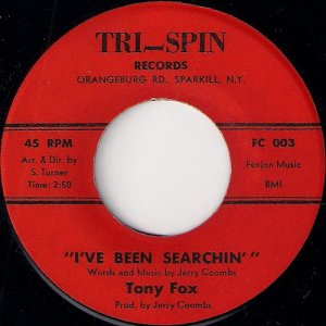 Tony Fox - I've Been Searchin', Tri-Spin Records 45