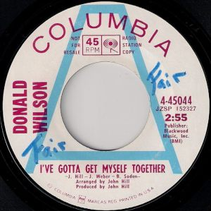 Donald Wilson - I've Gotta Get Myself Together, Columbia Promo 45
