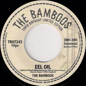 The Bamboos - Eel Oil, Tru Thoughts 45