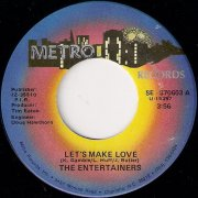 The Entertainers - Let's Make Love, Metro 45