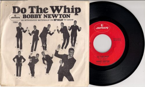 Bobby Newton & The Gravities - Do The Whip, Mercury with PS 45
