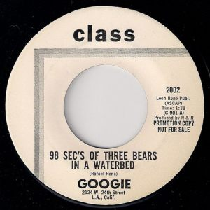 Googie - 98 Sec's Of Three Bears In A Waterbed, Class 45