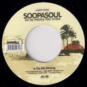 Soopasoul feat. Sitzka - Do Me Wrong, Jalapeno 45