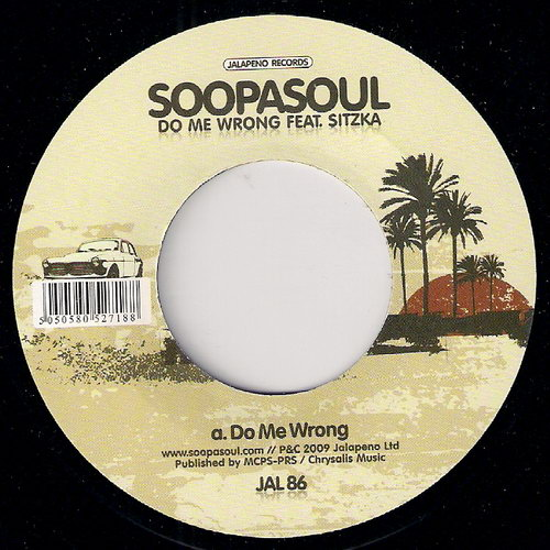 Soopasoul feat. Sitzka - Do Me Wrong, Jalapeno 45