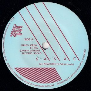 Sasac - All Pleasures, Omega Supreme 45