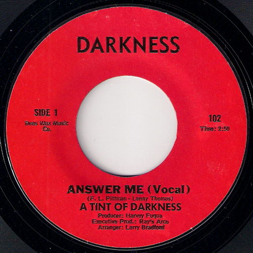 A Tint Of Darkness - Answer Me (Vocal), Darkness 45