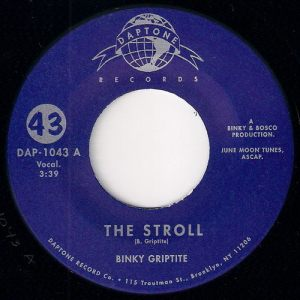 Binky Griptite & The Mellomatics - The Stroll, Daptone 45