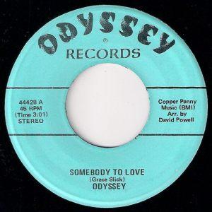 Odyssey - Somebody To Love, Odyssey 45