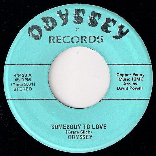 Odyssey - Somebody To Love / Killing Me Softly [Odyssey] VG-