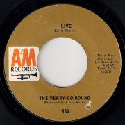 The Merry-Go-Round - Live, A&M 45