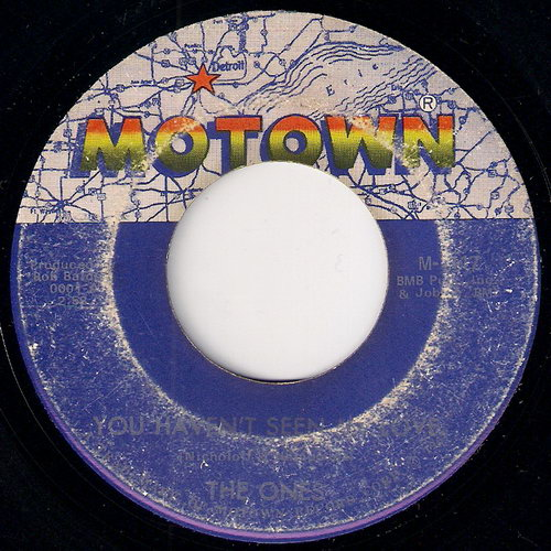 The Ones - You Haven't Seen My Love, Motown 7