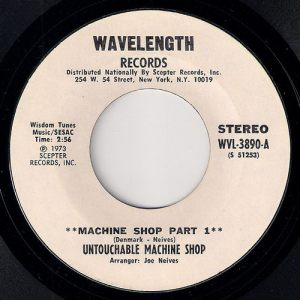 Untouchable Machine Shop - Machine Shop Part 1, Wavelength Records 45