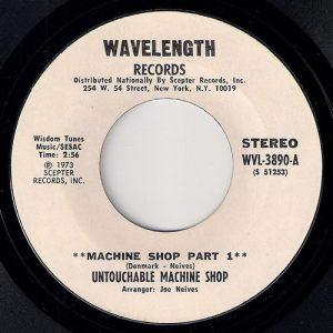 Untouchable Machine Shop - Machine Shop Part 1, Wavelength Records 45