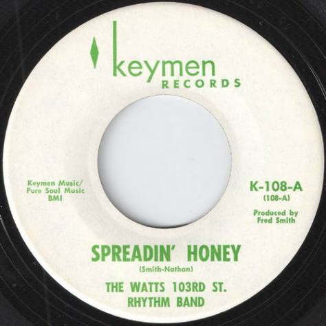 "The Watts 103rd St Rhythm Band – Spreadin' Honey / Charley (Keymen) [7""] '1967"