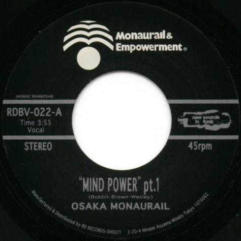 "Osaka Monaurail – Mind Power (Parts 1 & 2) (RD Records) [7""] '2004"