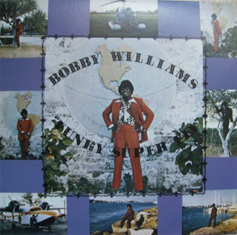 Bobby Williams - Funky Super Fly (R&R Records LP) Front Cover Art