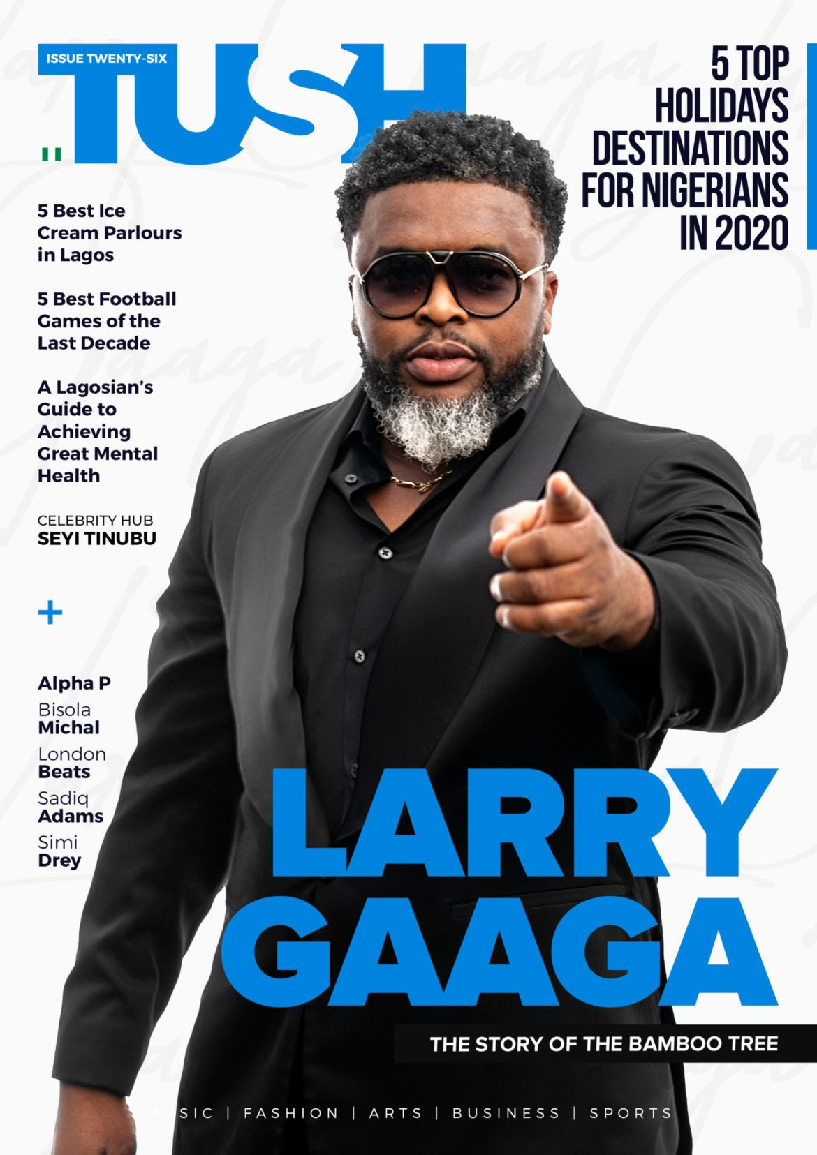Larry Gaaga  Covers the 26th Issue of Tush Magazine