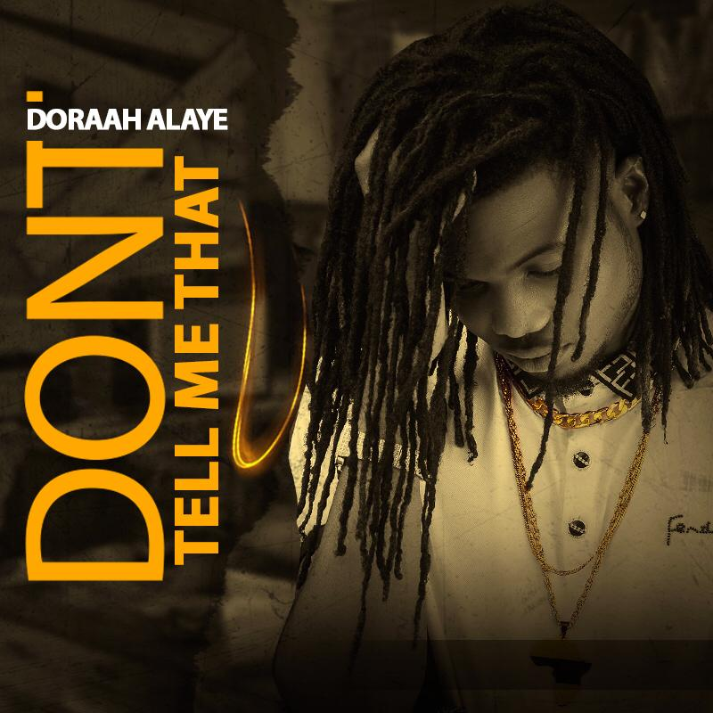 VIDEO: Dhoraah Alaye – Don't Tell Me That