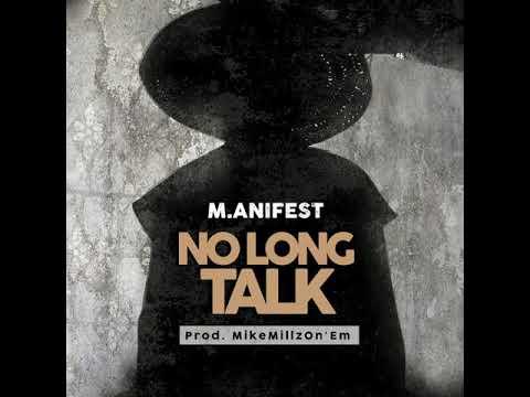 Music: M.anifest – No Long Talk