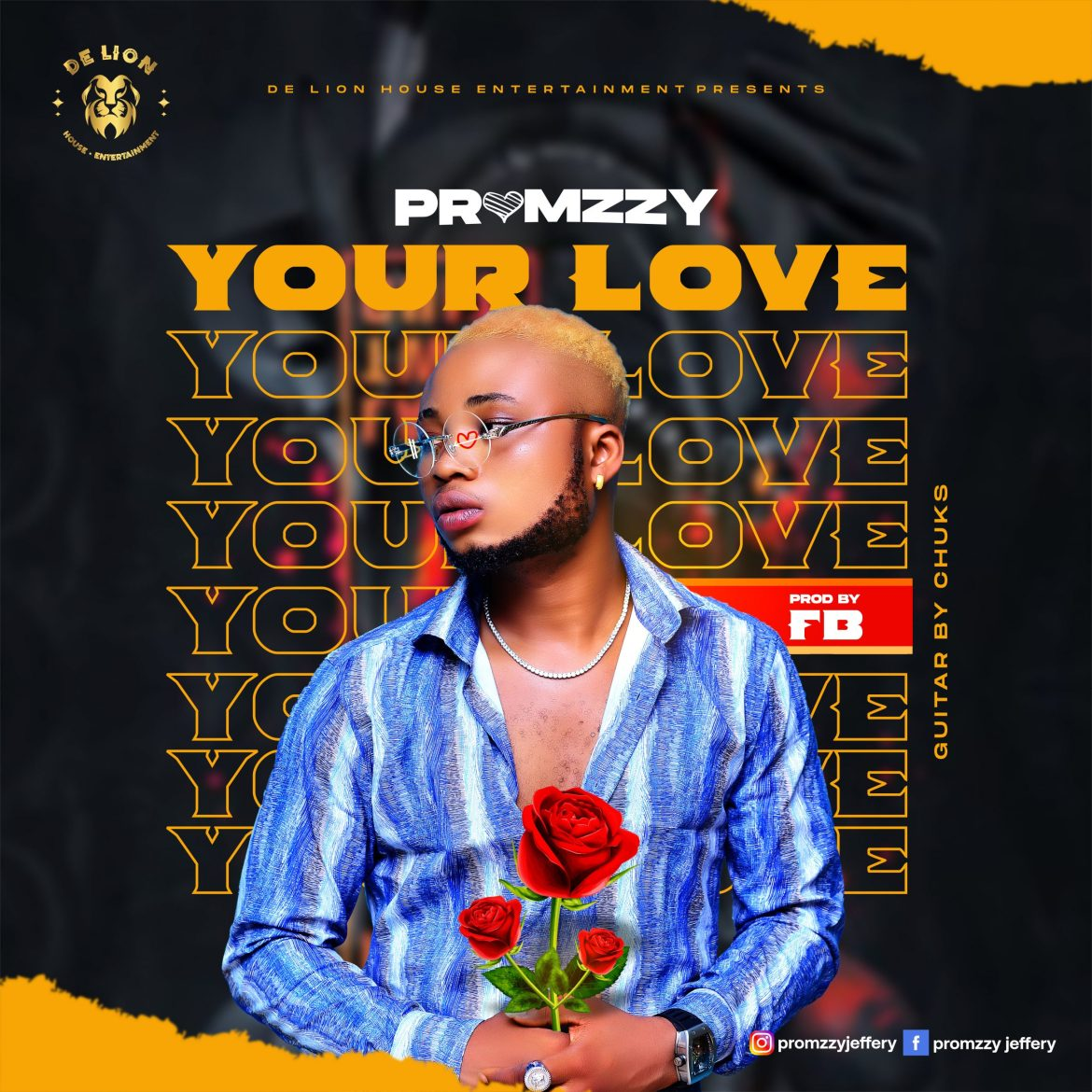Music : Promzzy Your Love