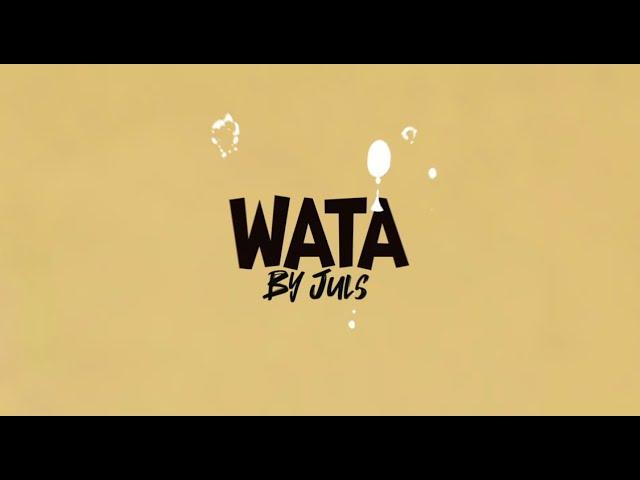Music: Juls feat. Randy Valentine – WATA