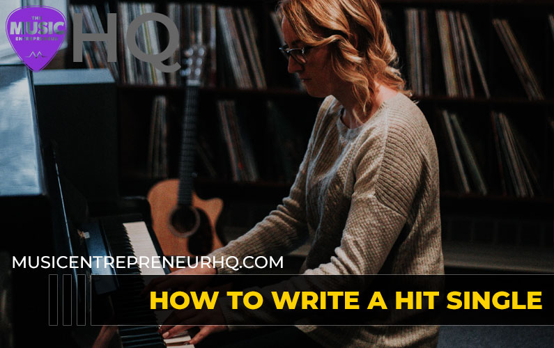 How to Write a Hit Single