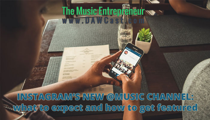 Instagram's New @Music Channel: What To Expect And How To Get Featured